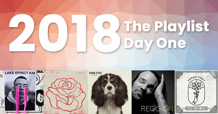 2018 – The Playlist – Day One